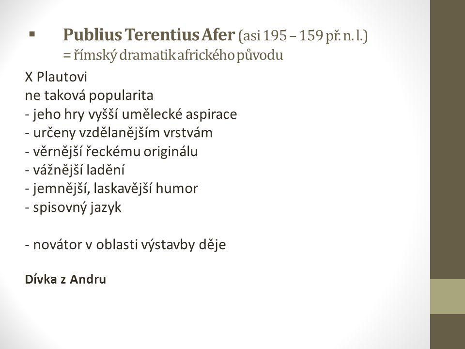 Publius Terentius Afer (asi 195 – 159 př. n. l