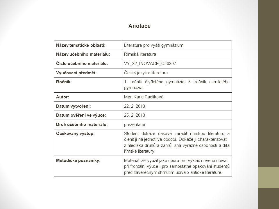 Anotace Název tematické oblasti: Literatura pro vyšší gymnázium