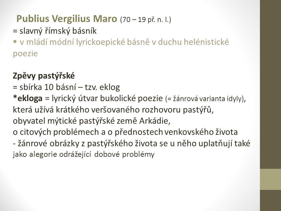 Publius Vergilius Maro (70 – 19 př. n. l.)