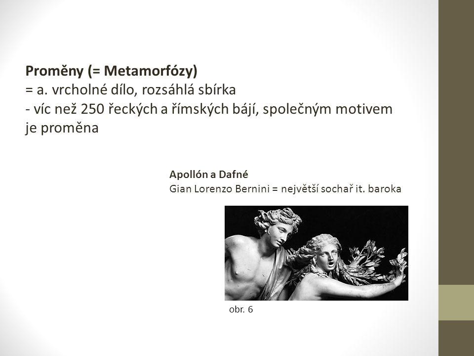 Proměny (= Metamorfózy) = a