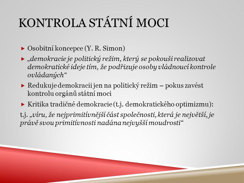 Kontrola státní moci Osobitní koncepce (Y. R. Simon)