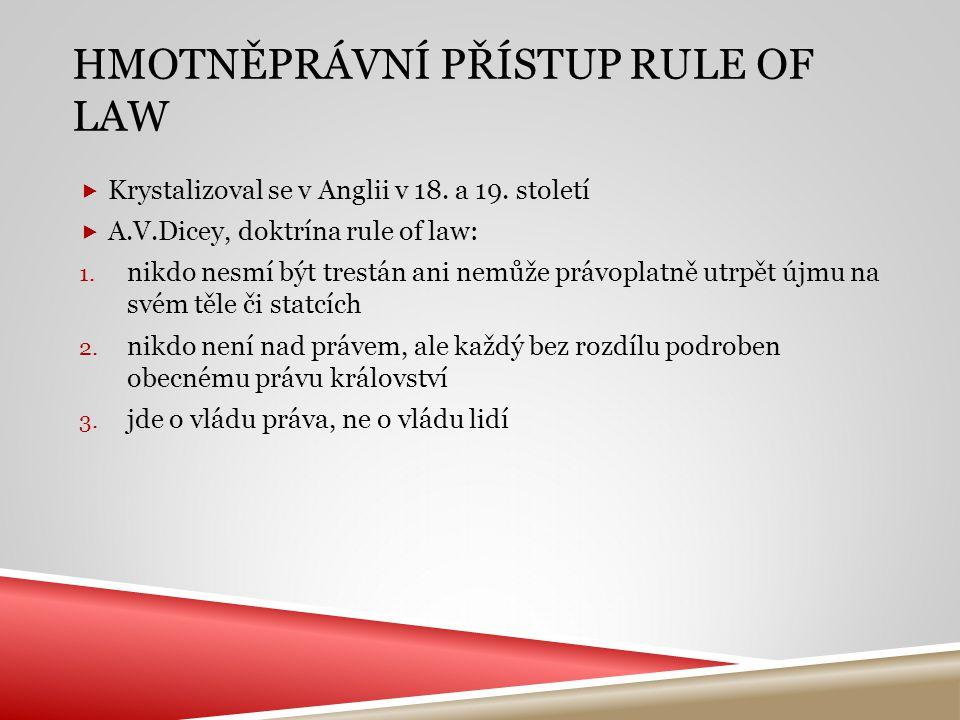 hmotněprávní přístup Rule of Law