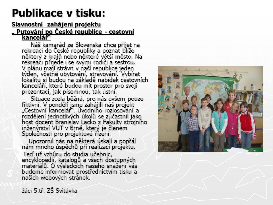Publikace v tisku: Slavnostní zahájení projektu