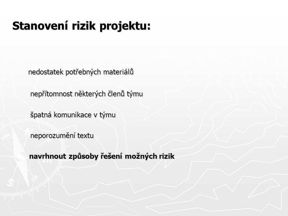 Stanovení rizik projektu: