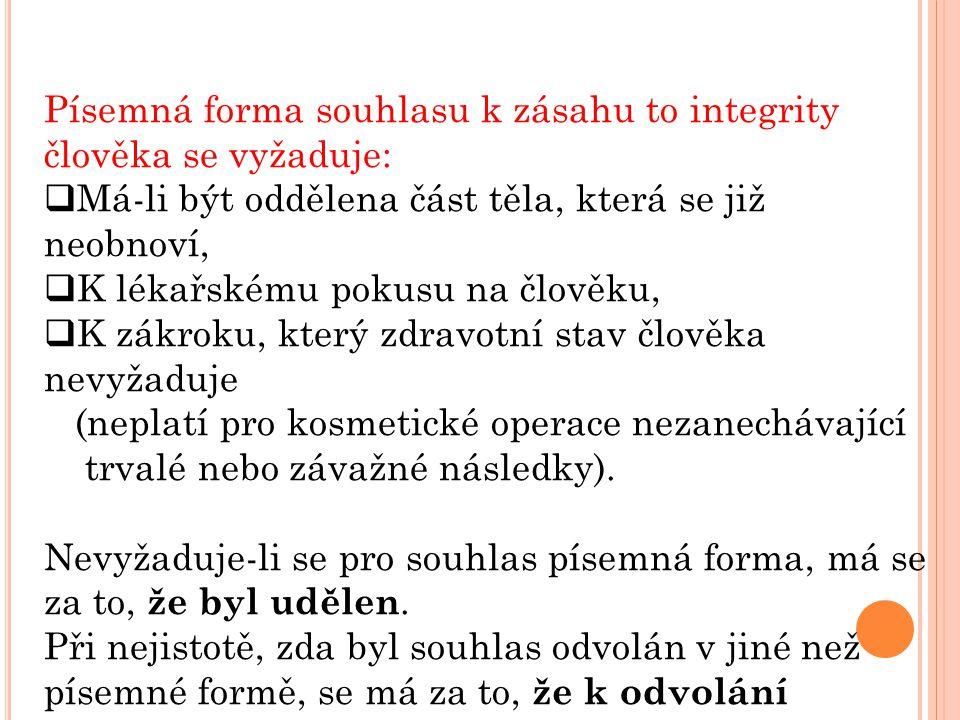Písemná forma souhlasu k zásahu to integrity