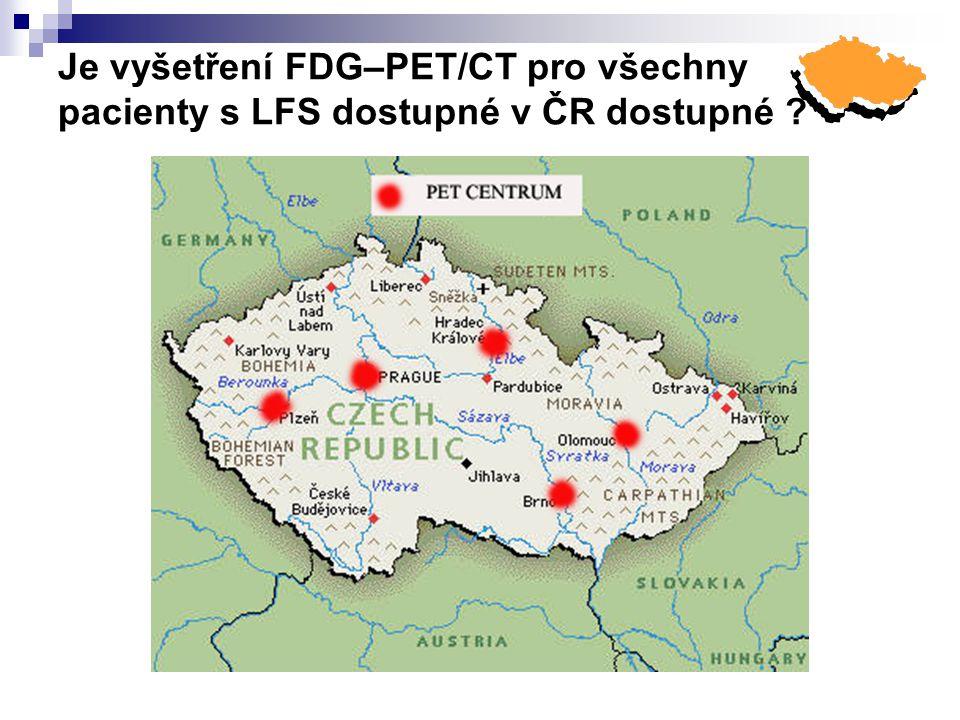 Je vyšetření FDG–PET/CT pro všechny pacienty s LFS dostupné v ČR dostupné