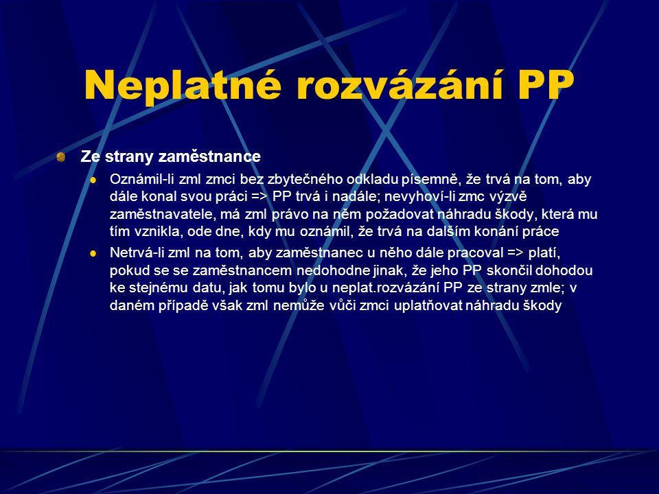 Neplatné rozvázání PP Ze strany zaměstnance