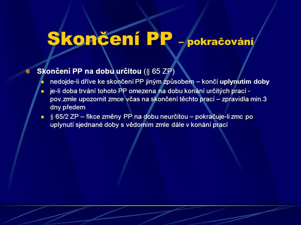 Skončení PP – pokračování