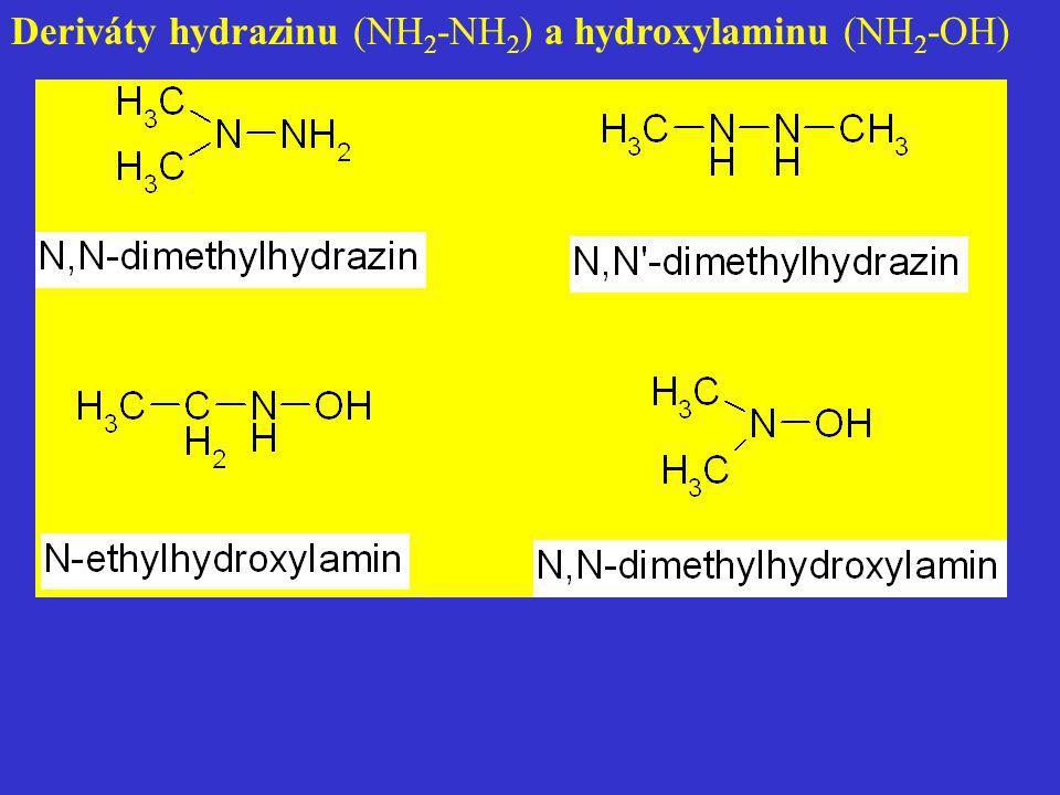 Deriváty hydrazinu (NH2-NH2) a hydroxylaminu (NH2-OH)