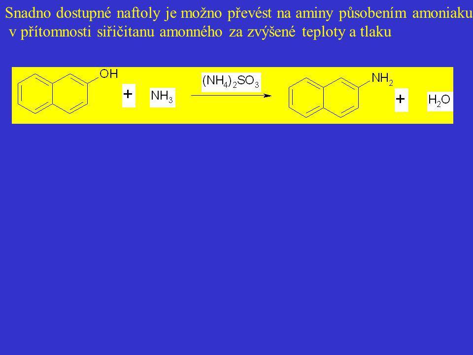 Snadno dostupné naftoly je možno převést na aminy působením amoniaku