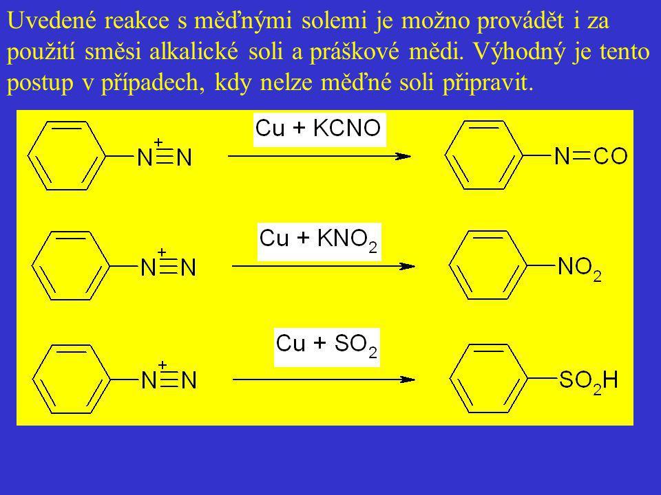 Uvedené reakce s měďnými solemi je možno provádět i za použití směsi alkalické soli a práškové mědi.