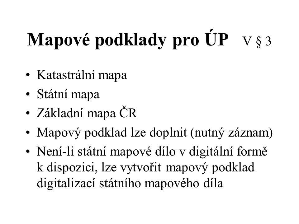 Mapové podklady pro ÚP V § 3