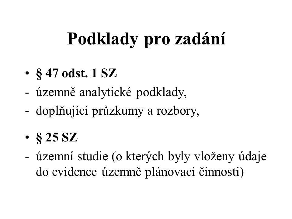 Podklady pro zadání § 47 odst. 1 SZ územně analytické podklady,