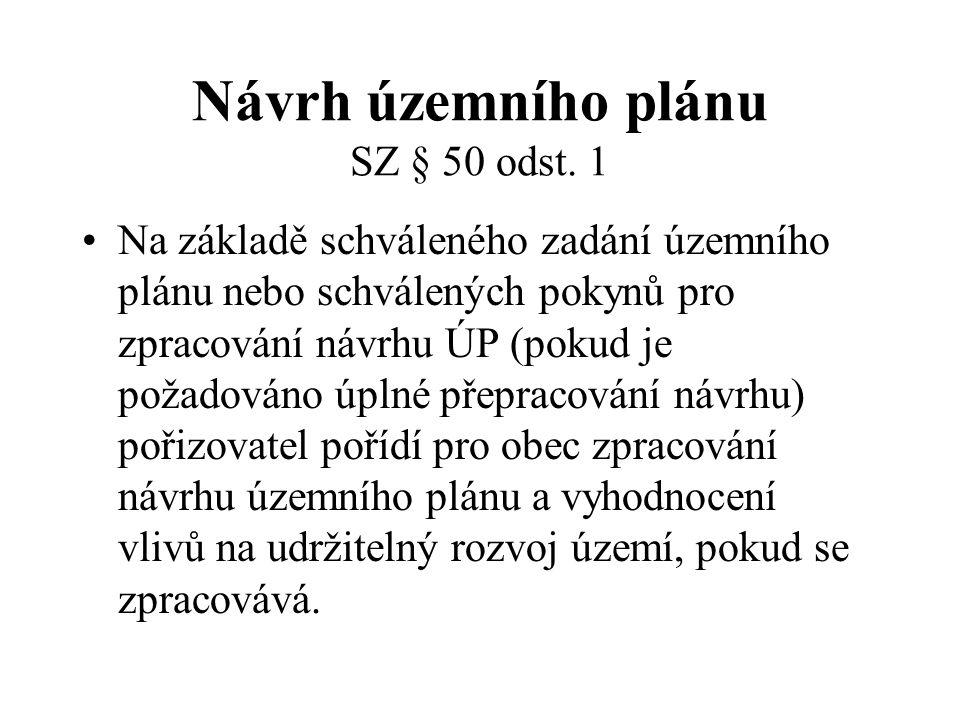 Návrh územního plánu SZ § 50 odst. 1