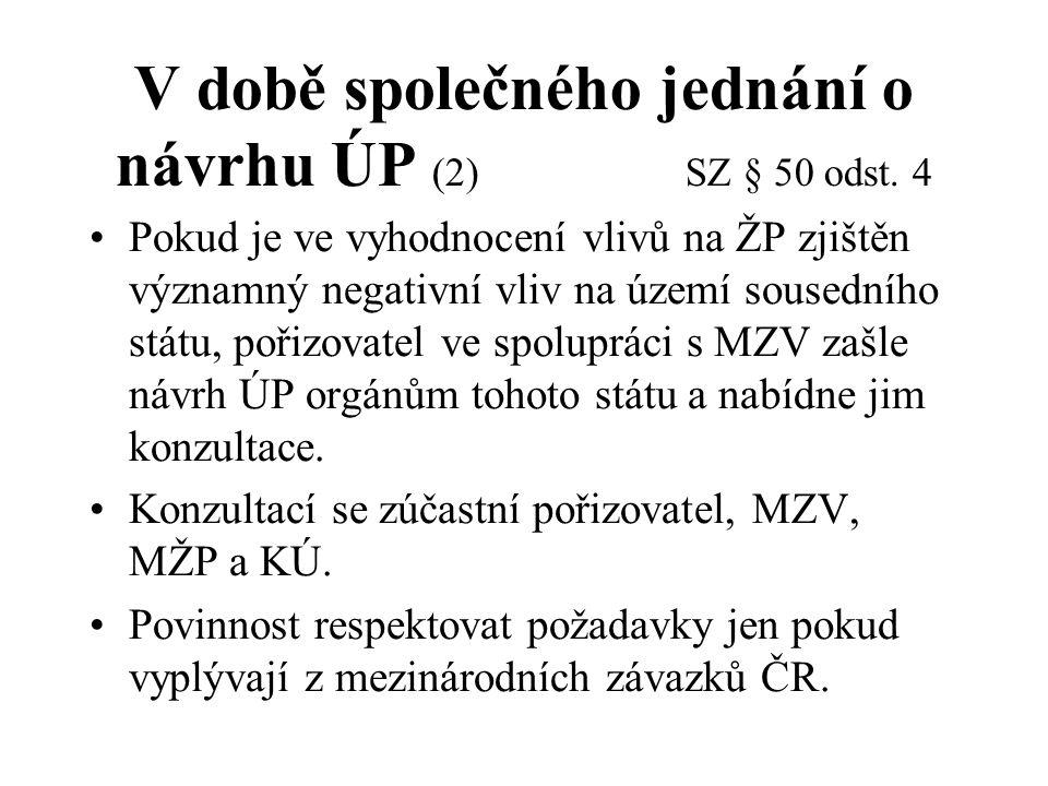 V době společného jednání o návrhu ÚP (2) SZ § 50 odst. 4