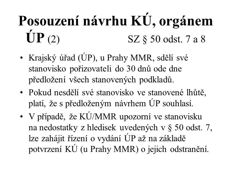 Posouzení návrhu KÚ, orgánem ÚP (2) SZ § 50 odst. 7 a 8