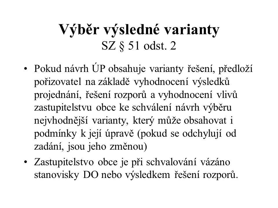 Výběr výsledné varianty SZ § 51 odst. 2