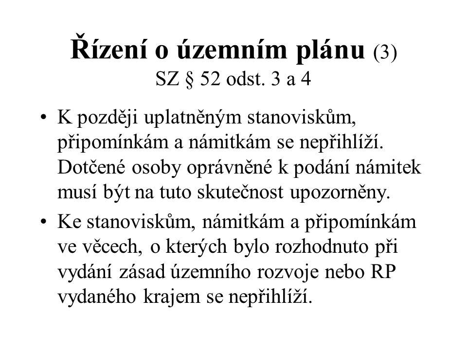 Řízení o územním plánu (3) SZ § 52 odst. 3 a 4
