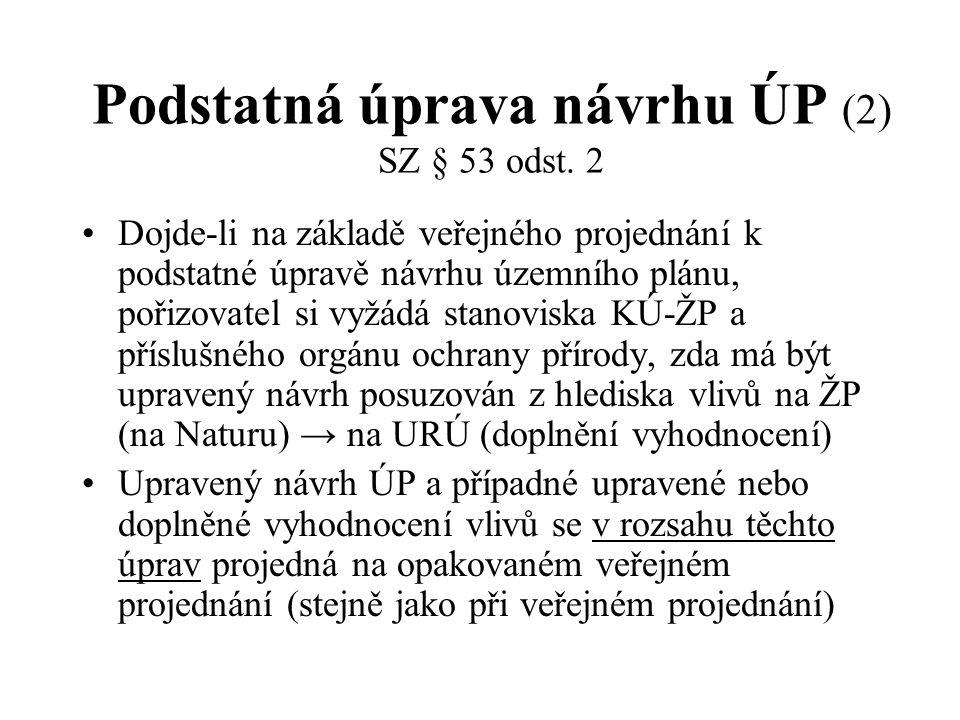 Podstatná úprava návrhu ÚP (2) SZ § 53 odst. 2