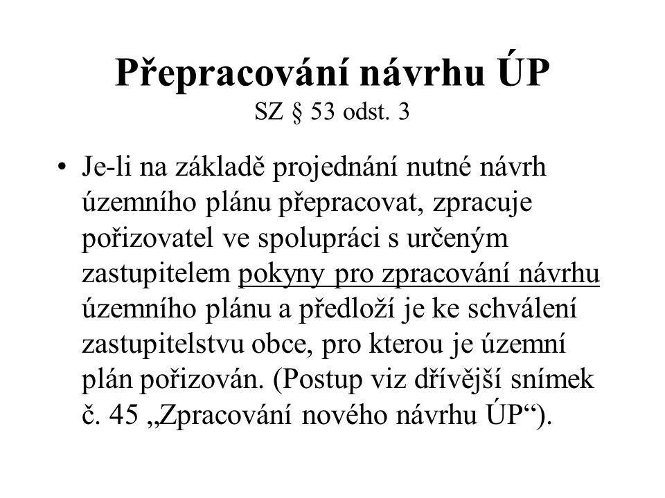 Přepracování návrhu ÚP SZ § 53 odst. 3