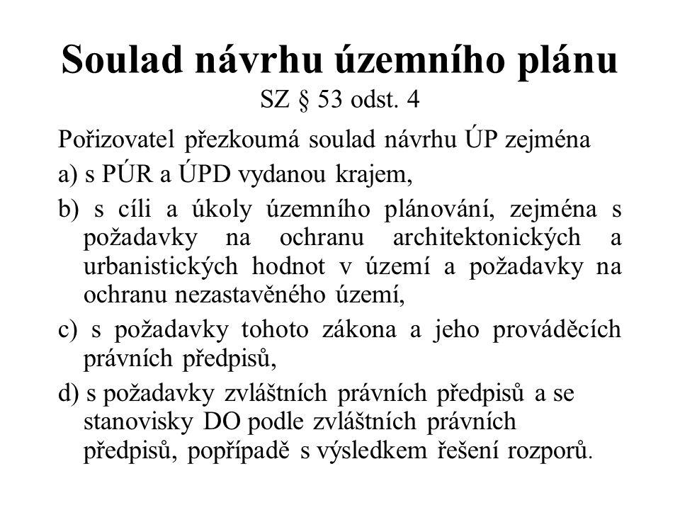 Soulad návrhu územního plánu SZ § 53 odst. 4