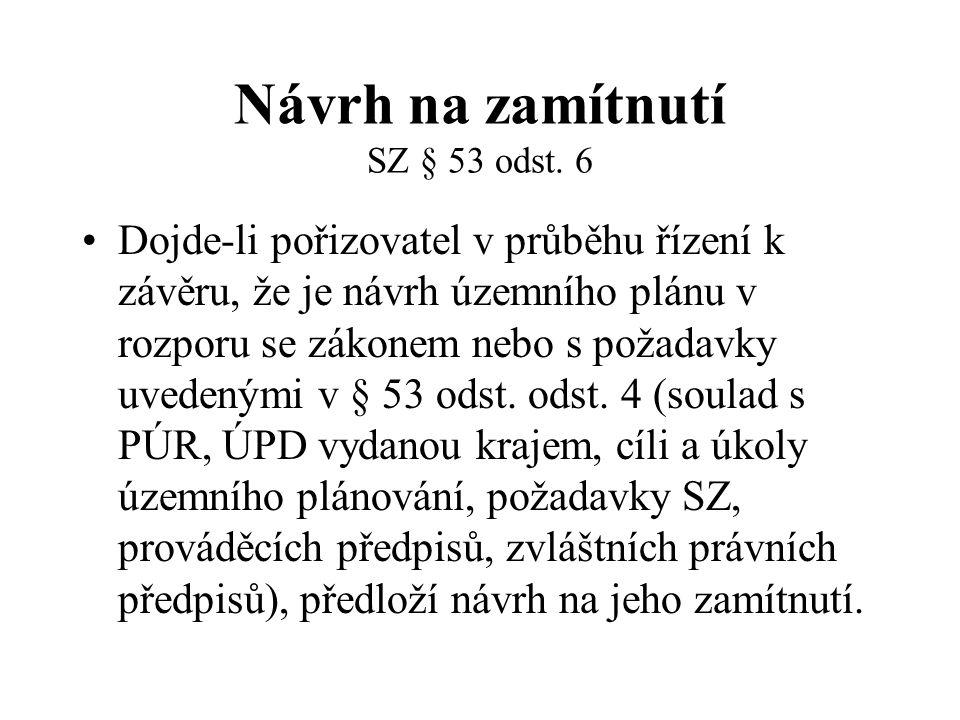 Návrh na zamítnutí SZ § 53 odst. 6
