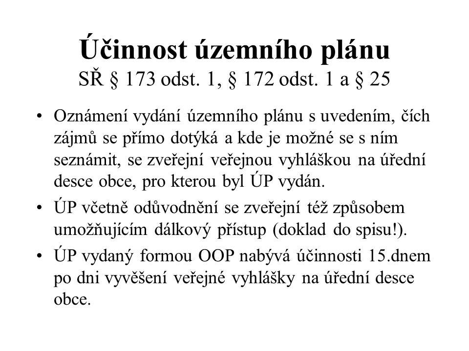 Účinnost územního plánu SŘ § 173 odst. 1, § 172 odst. 1 a § 25
