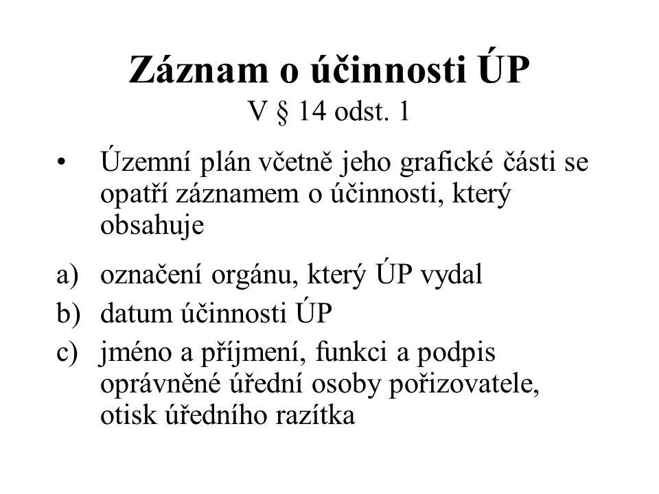 Záznam o účinnosti ÚP V § 14 odst. 1