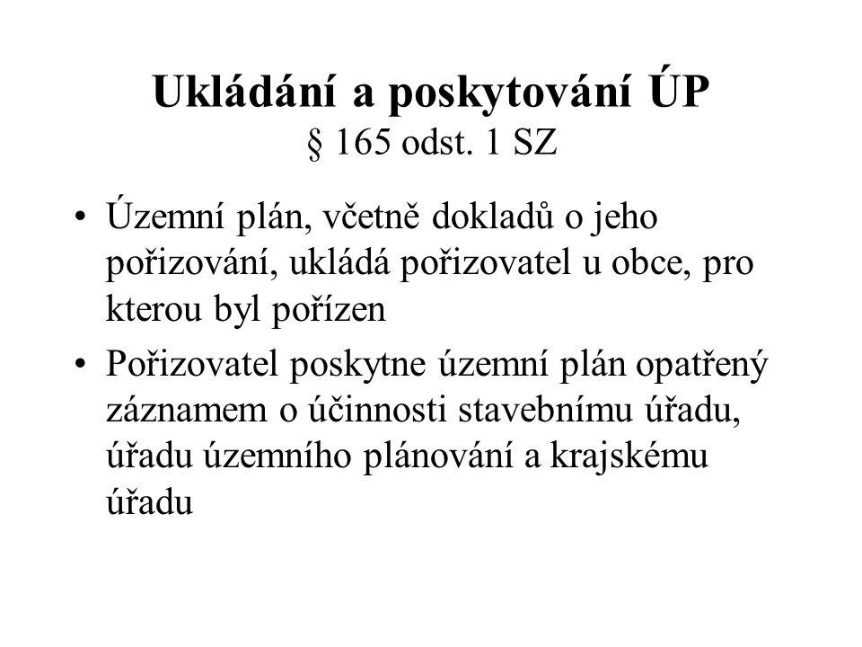 Ukládání a poskytování ÚP § 165 odst. 1 SZ