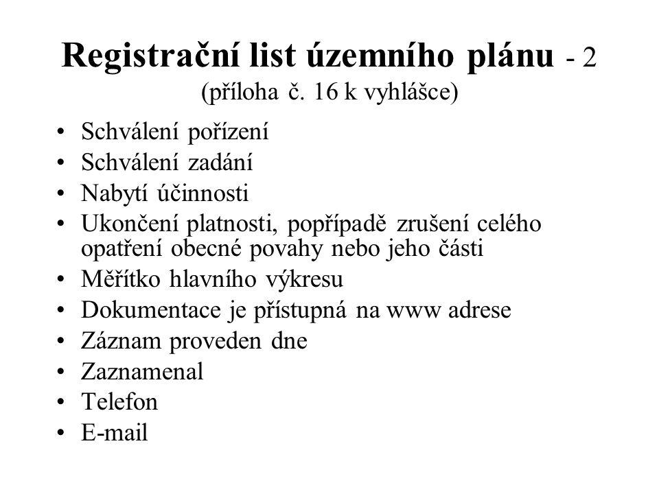 Registrační list územního plánu - 2 (příloha č. 16 k vyhlášce)