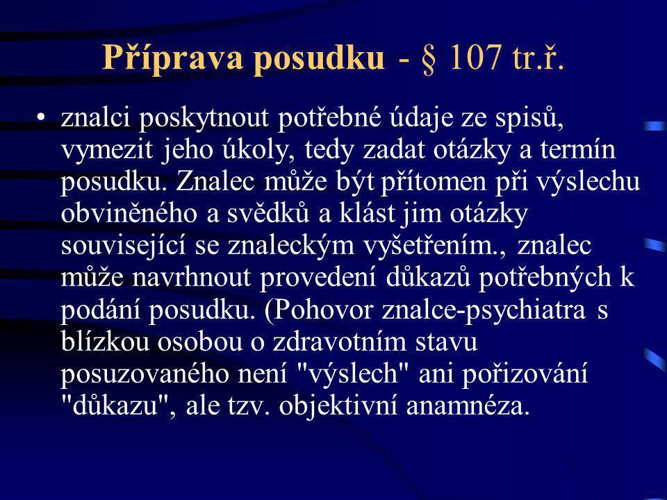 Příprava posudku - § 107 tr.ř.