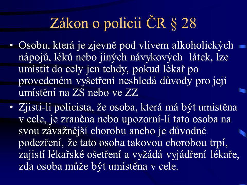 Zákon o policii ČR § 28