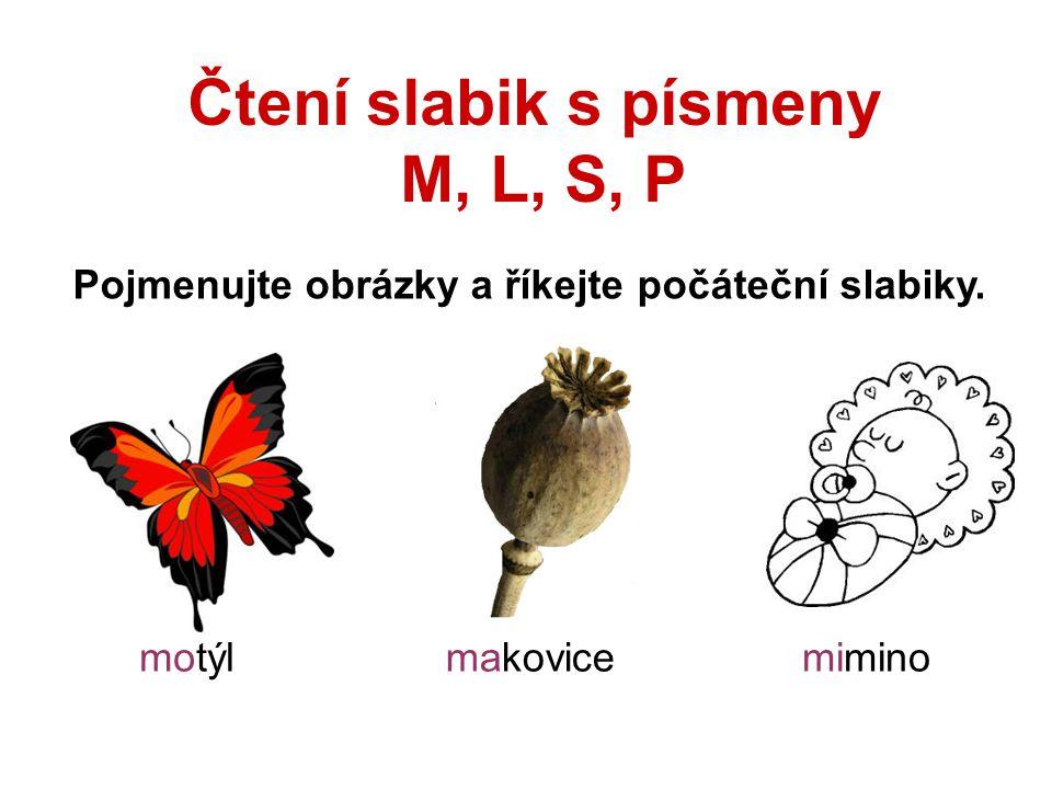 Čtení slabik s písmeny M, L, S, P