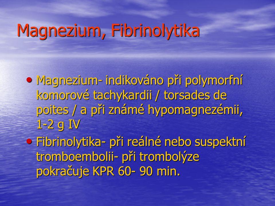 Magnezium, Fibrinolytika