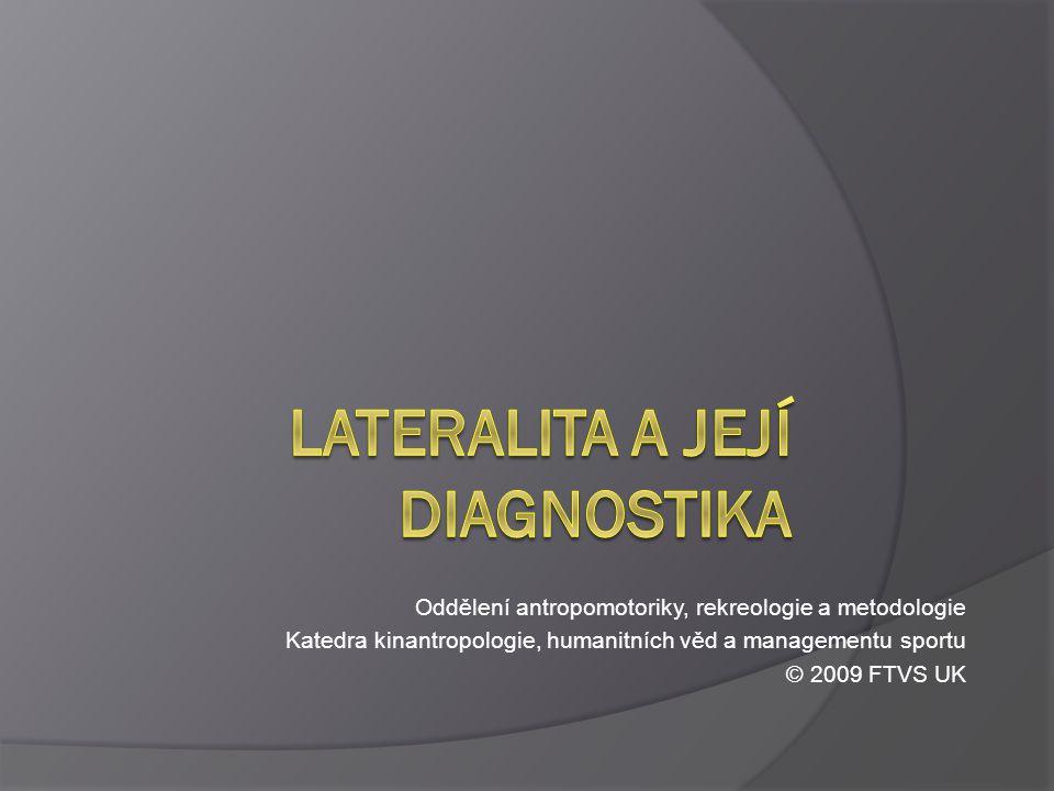 Lateralita a její diagnostika