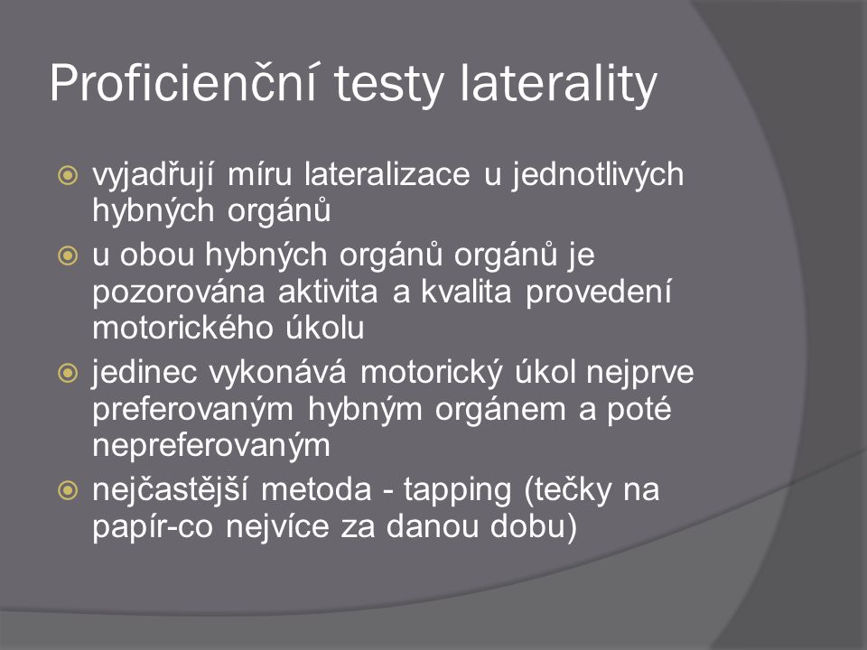 Proficienční testy laterality