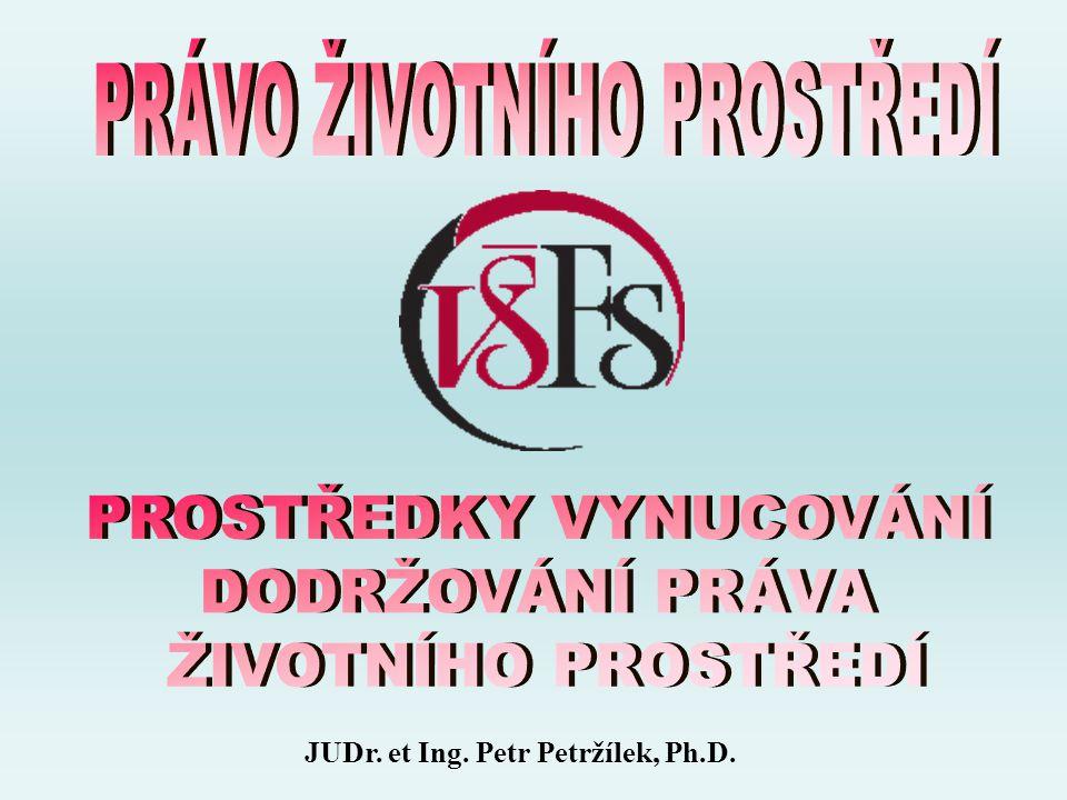 JUDr. et Ing. Petr Petržílek, Ph.D.