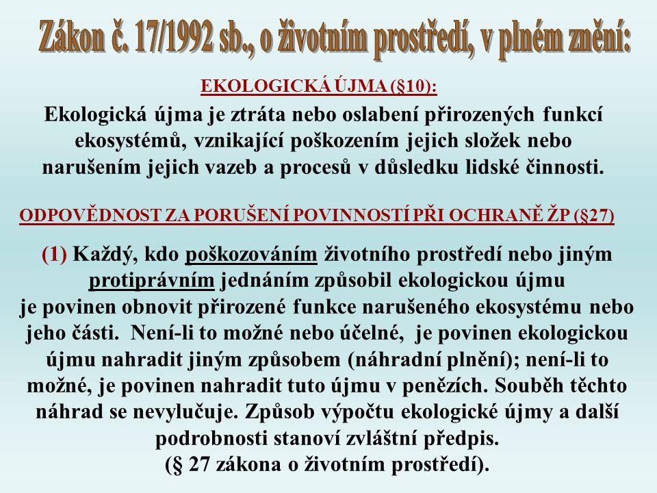 Zákon č. 17/1992 sb., o životním prostředí, v plném znění: