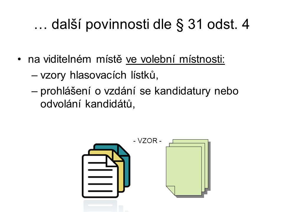 … další povinnosti dle § 31 odst. 4