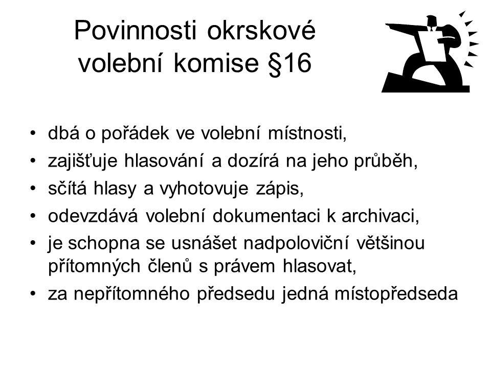 Povinnosti okrskové volební komise §16