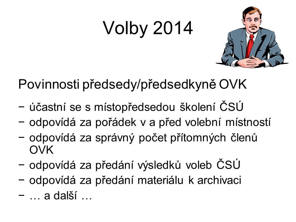 Volby 2014 Povinnosti předsedy/předsedkyně OVK