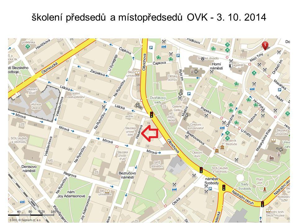 školení předsedů a místopředsedů OVK - 3. 10. 2014