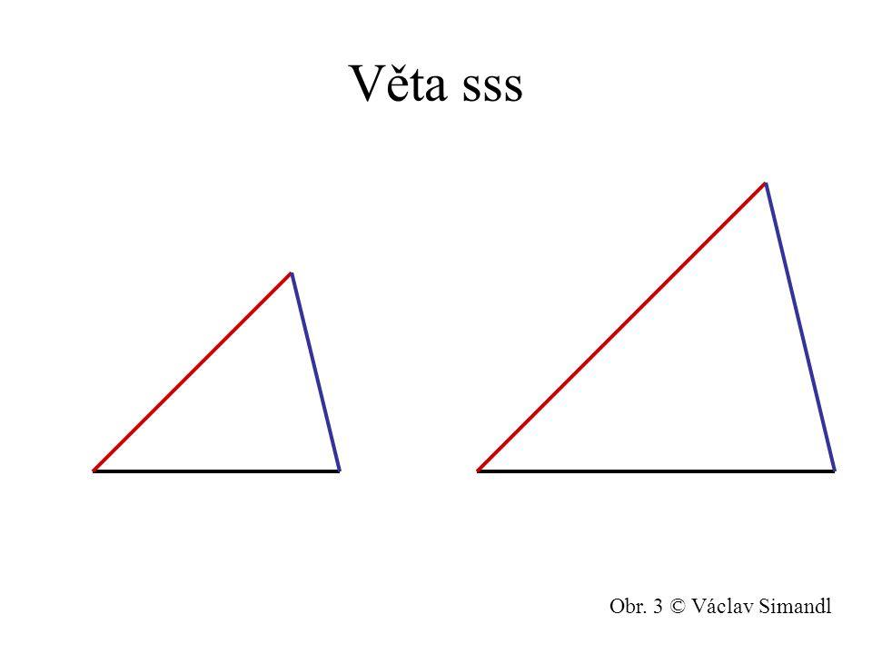 Věta sss Obr. 3 © Václav Simandl