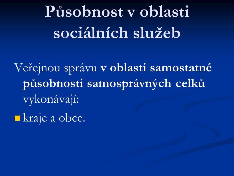 Působnost v oblasti sociálních služeb
