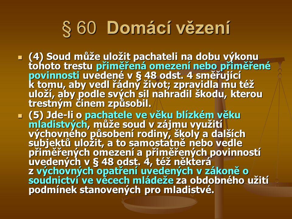 § 60 Domácí vězení