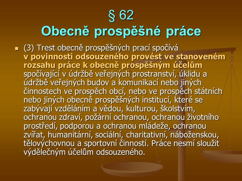§ 62 Obecně prospěšné práce