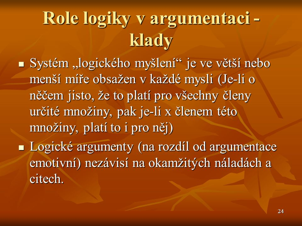 Role logiky v argumentaci - klady