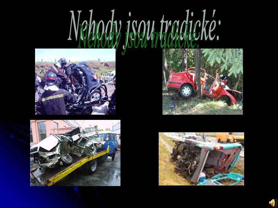 Nehody jsou tradické: