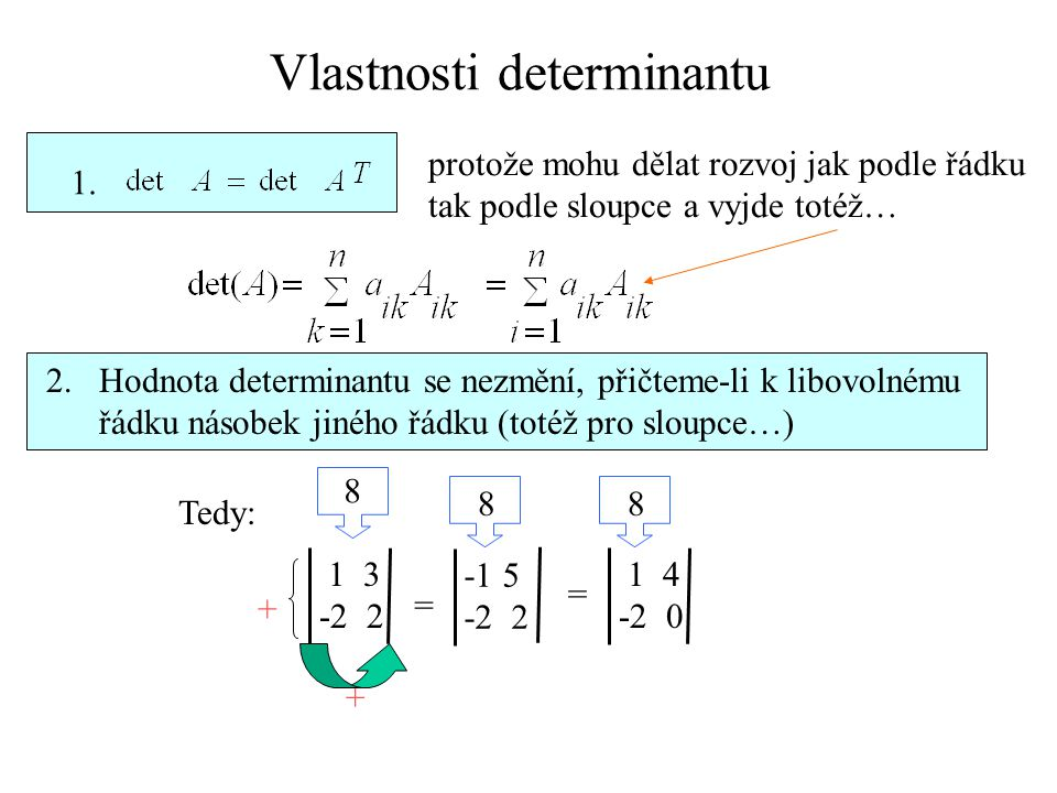 Vlastnosti determinantu