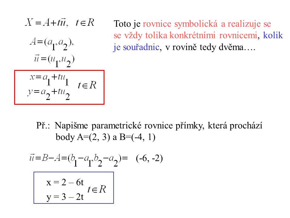 Toto je rovnice symbolická a realizuje se